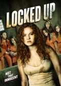 Locked Up (2017) – HD