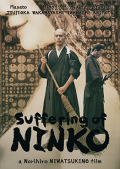 Suffering of Ninko (2016) – HD