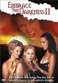 Embrace the Darkness II (2002)