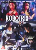 Robotrix (1991) FHD + Uncut Version